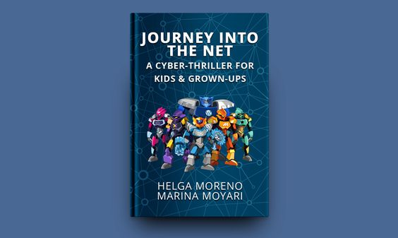 Journey Into the Net  A Cyber-Thriller for Kids & Grown-Ups [Free eBook]