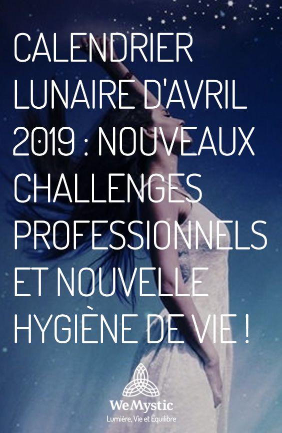 Calendrier Lunaire Davril 2021 Calendrier lunaire d'avril 2019 : nouveaux challenges