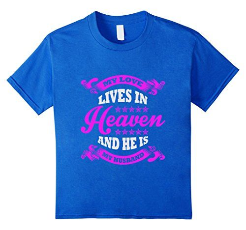 Kids wife saying quote gift love husband lives in heaven t shirt 8 kids wife saying quote gift love husband lives in heaven t shirt 8 royal blue kids wife saying quote gift love husband lives in heaven t shirt 8 negle Images