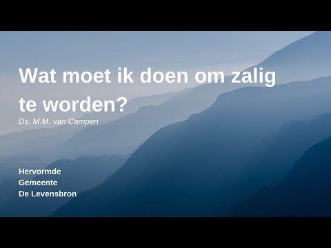 De Levensbron Goes Ds M M Van Campen 21 Juni 2020 Youtube Youtube