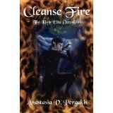 Cleanse Fire (The Kinir Elite Chronicles, #1) (Paperback)By Anastasia V. Pergakis