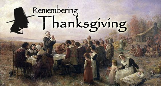 Remembering Thanksgiving - Celebrate the true foundations of America!