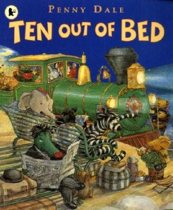 Ten Out of Bed, Penny Dale.  Daughter's other favourite book