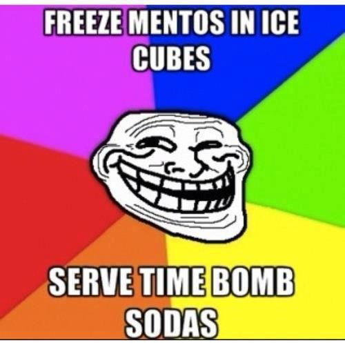 I have GOT to do this!!! This is brilliant!  If I offer you drink with ice in it, you may want to be wary...: Idea, Ice Cubes, April Fools Pranks, Funny Stuff, Bomb Sodas, So Funny, Mento Ice, Funny Pranks