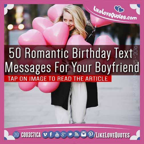 Romantic birthday, Your boyfriend and Text messages on ...