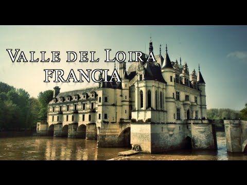 Qué Castillos Visitar En El Valle De Loira Alan X El Mundo Valle Del Loira Castillos Valle