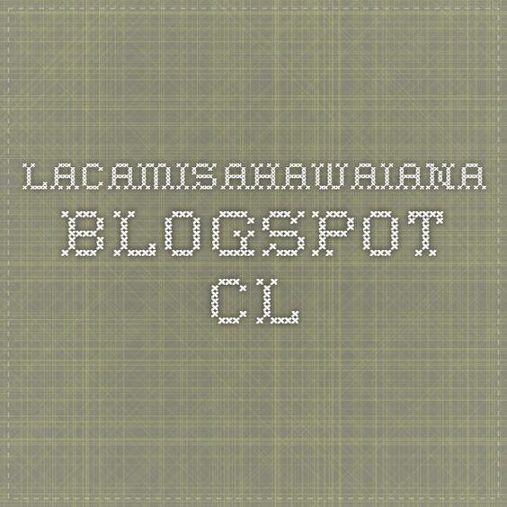 lacamisahawaiana.blogspot.cl