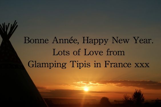 Bonne Année 2014 from Glamping Tipis in France