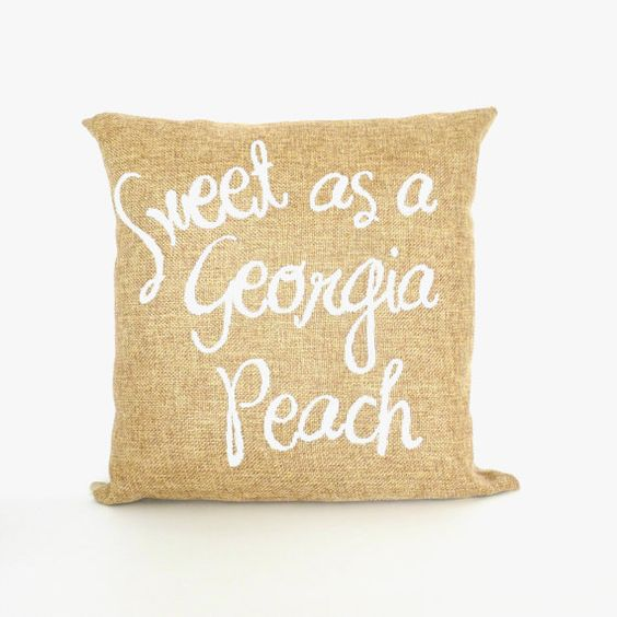 Cute Reading Pillow : Sweet as a Georgia Peach (we need this!) Southernisms Pinterest Cute pillows, Reading ...
