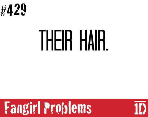 Right to the point! I love their hair ! it's so cute the way Harry flips his hair!! (Well, ya know, it overwhelms us all;) )