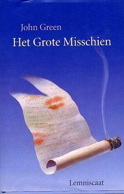 """""""John Green: Het Grote Misschien"""" Een boek waar ik genoten van heb te lezen."""