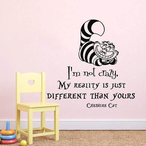 Wall Decals Quotes I 39 M Not Crazy Alice In Wonderland Wall