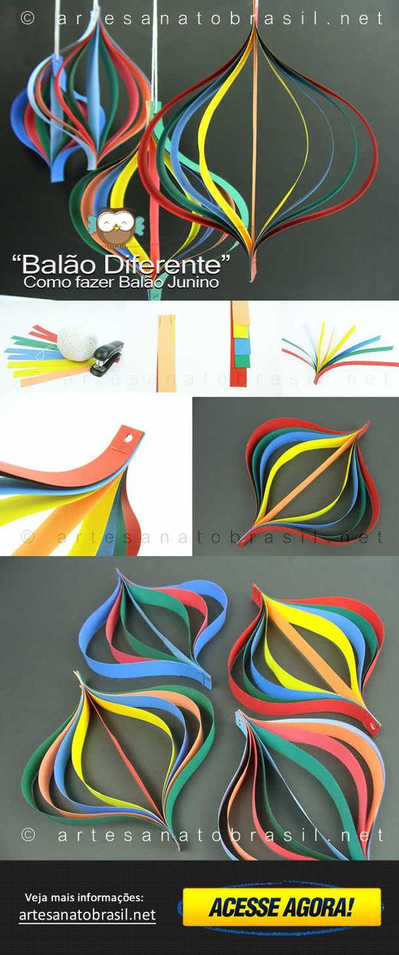 #festa #junina - Aprenda como fazer um Balão diferente para sua Festa Junina - Artesanato Brasil mostra passo a passo, com belas imagens! - Visite agora!: