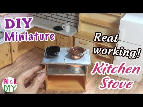 DIY Miniature Real Working Kitchen Stove for Dollhouse | How ...