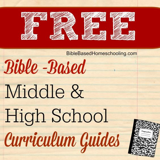 Elementary School National Curriculum: Middle And High School Bible Based Curriculum Guides
