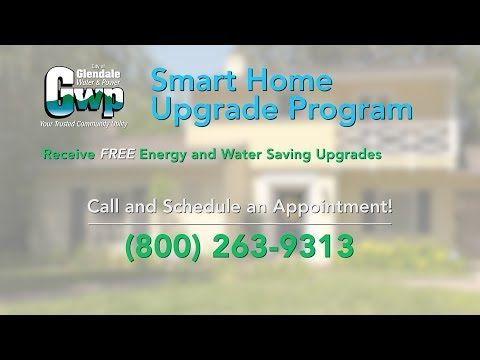 Smart Home Upgrade Program City Of Glendale Ca Home Upgrades Smart Home Water Saving Devices
