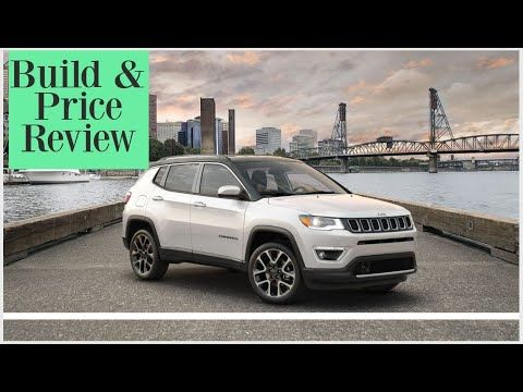 2020 Jeep Compass Limited Build Price Review Features Specs