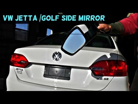 Vw Jetta Mk6 Side Mirror Removal Replacement Vw Golf Mk6 Youtube Vw Jetta Vw Golf Side Mirror