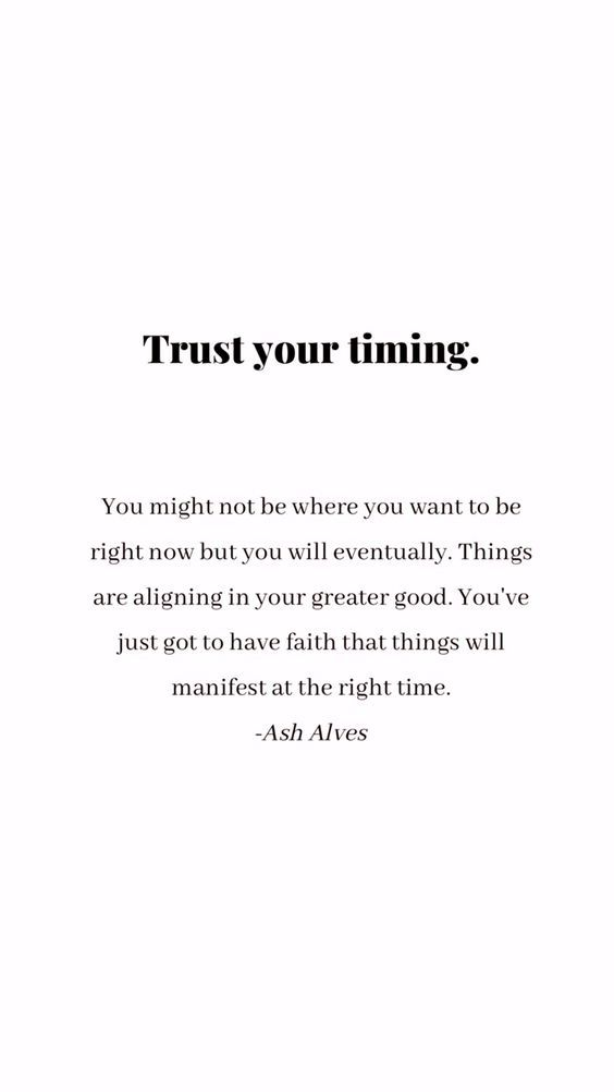 The Right Time Words Quotes Inspirational Words Inspirational Quotes