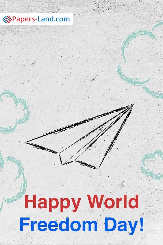 Happy World Freedom Day! #worldfreedomday