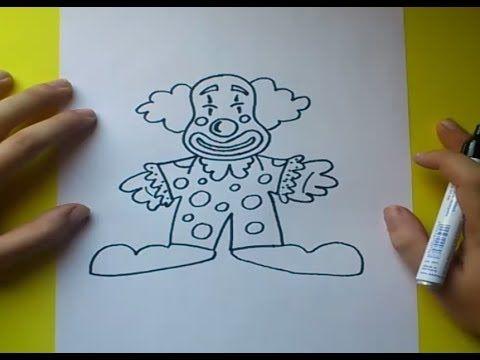 Como Dibujar Un Payaso Paso A Paso 4 How To Draw A Clown 4 Youtube Payasos Como Dibujar Dibujo Paso A Paso