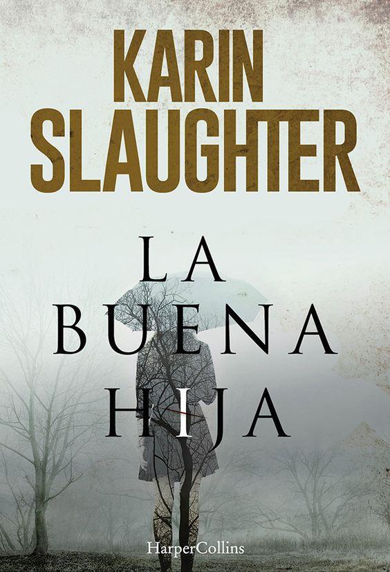 La buena hija, Karin Slaughter