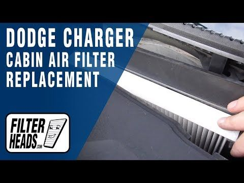 How To Replace Cabin Air Filter 2013 Dodge Charger 2013 Dodge Charger Dodge Charger Cabin Air Filter