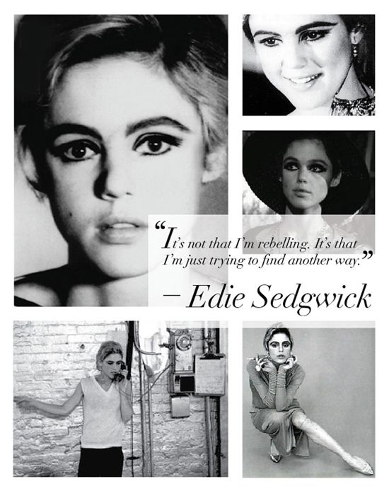 Edie Sedgwick Quotes Pleasing The Parallels Between The Girl In This Song And Sedgwick Are Even