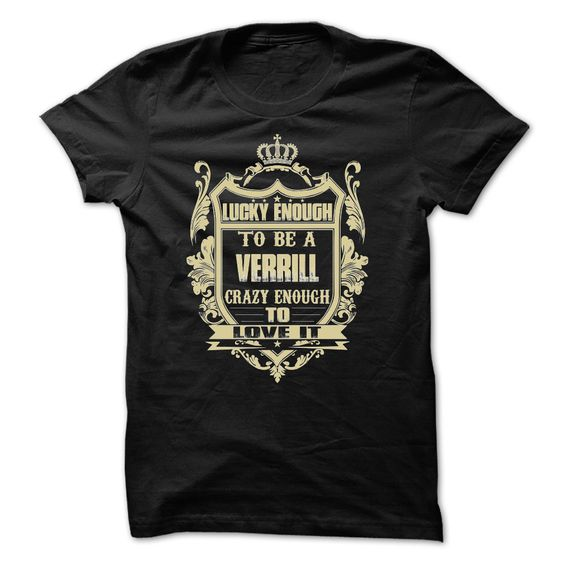 #cooltshirt #highschool #tees4u #verrill... Nice T-shirts (Cool High School T Shirt Designs)  Tees4u  - Team VERRILL . TshirtWorld  Design Description: VERRILL!, this shirt is for you! Whether you were born into it, or were lucky enough to marry in, show your strong Pride by getting this UNIQUE LIMITED TEE ... Check more at http://tshirtsworld.info/whats-hot/cool-high-school-t-shirt-designs-tees4u-team-verrill-tshirtworld.html