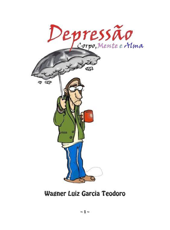 ESTE LIVRO  DE WAGNER LUIZ GARCIA TEODORO ABORDA O TEMA DEPRESSÃO EM SEUS…