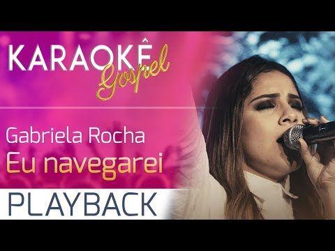 Eu Navegarei Gospel Karaoke Playback Com Letra Youtube