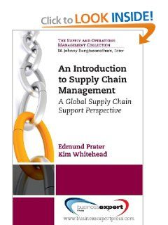 An Introduction to Supply Chain Management: A Global Supply Chain Support Perspective (Supply and Operations Management Collection) by Edmund Prater. $39.95. Publication: February 1, 2013. Series - Supply and Operations Management Collection. Publisher: Business Expert Press (February 1, 2013)