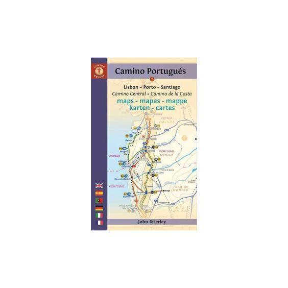 Camino Portugues Maps : Lisboa--Porto--Santiago / Camino Central--Camino De La Costa (Paperback) (John