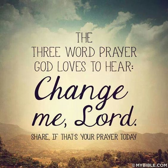 Change me, Lord / Growth