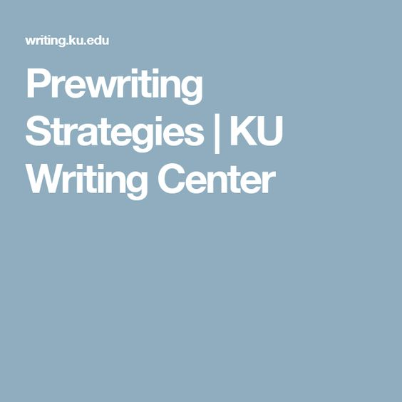 Prewriting Strategies | KU Writing Center