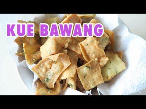 Kue Bawang Renyah Kriuukkkk Youtube Food Recipies Food Indonesian Food