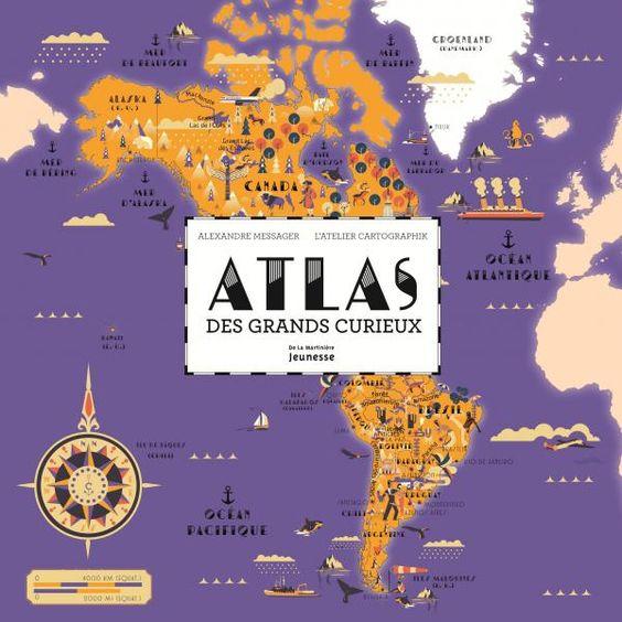 Atlas des grands curieux: