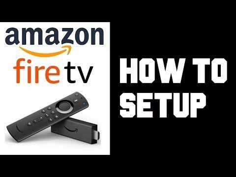 How To Setup Amazon Fire Tv Stick 4k How To Setup Firestick 4k Guide Tutorial Instructions Youtube Fire Tv Stick Amazon Fire Tv Stick Fire Tv