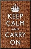 Keep Calm and Carry On Cheetah Print Poster Mounted Print by. Product size approximately 10.7007 x 16.6978 inches. Available at Art.com. Embrace your Space - your source for high quality fine art posters and prints. #keepcalm #coupons
