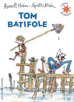 Russel Hoban, Tom Batifole - L'heure des histoires - Livres pour enfants - Gallimard Jeunesse
