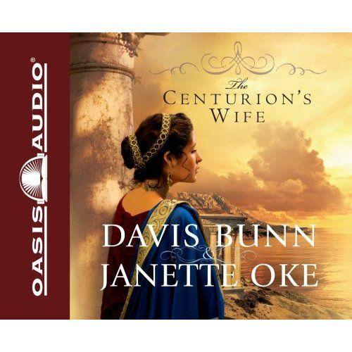 The Centurion's Wife by Davis Bunn & Janette Oke