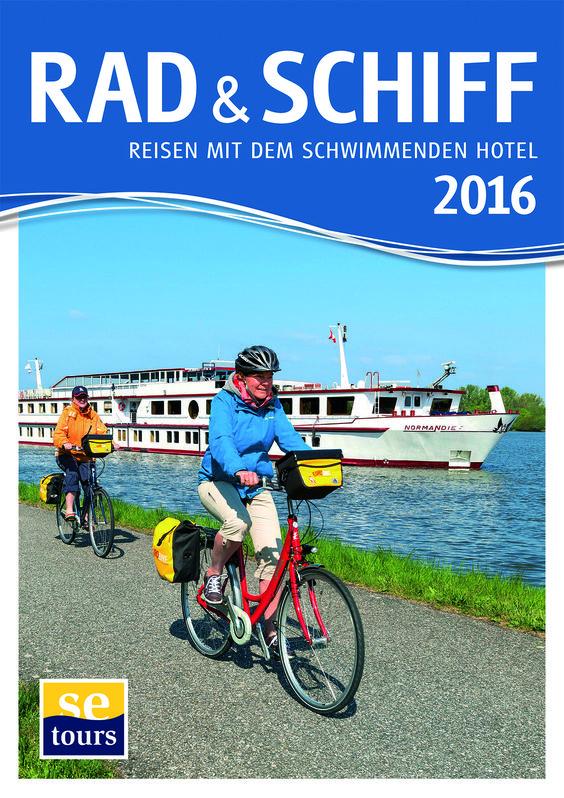 SE Tours_ 2016 Radreisen Katalog und Schiffsreisen katalog