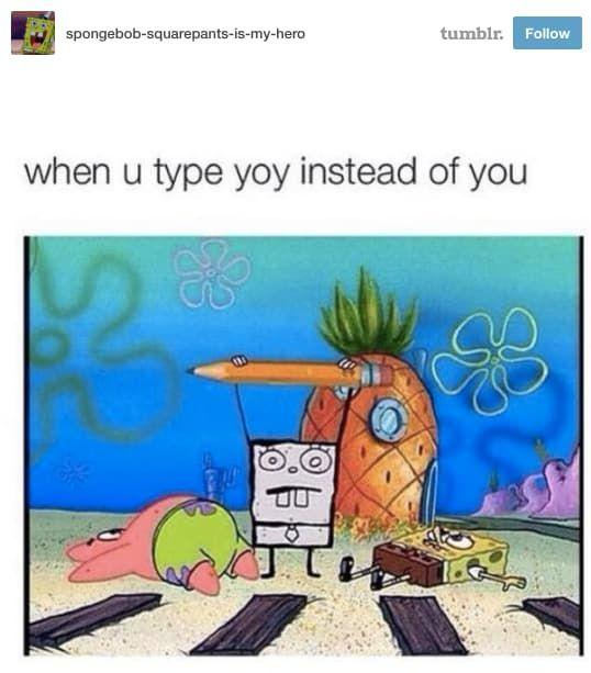 23 Spongebob Tumblr Posts That Will Make You Laugh Out Loud Funny Spongebob Memes Funny Memes Spongebob Tumblr
