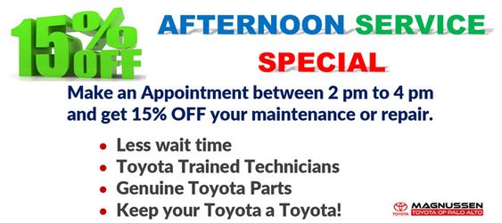 Make An Appointment Between 2 00om To 4 00pm And Get 15 Off Your Maintenance Or Repair Less Wait Time Toyota Trained Techni Toyota Palo Alto Technician