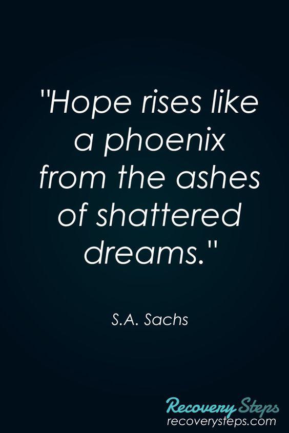 Inspirational quotes hope rises like a phoenix from the Inspirational quotes about hope