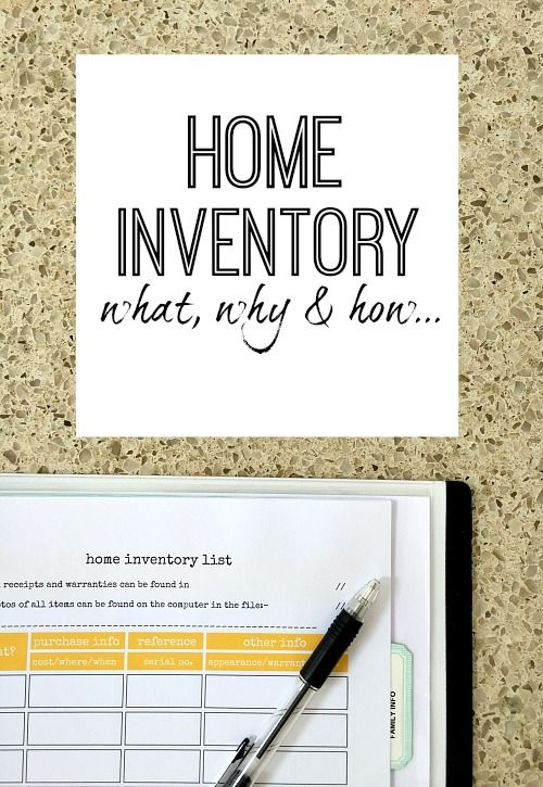 Home Inventory - What, Why and How to create one Organizing