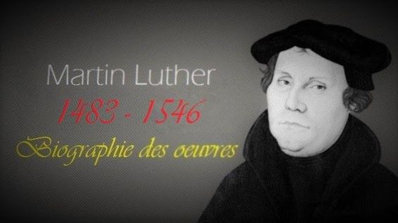 Martin Luther : Biographie des oeuvres principales