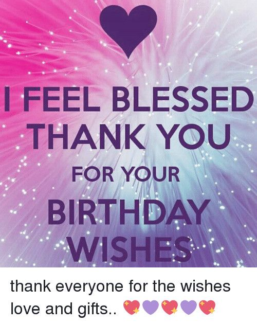 How To Thank Everyone For Birthday Wishes : thank, everyone, birthday, wishes, Blessed, Thank, Birthday, Wishes, Thank.Best, Everyone, Quotes, Birthday,, Wishes,