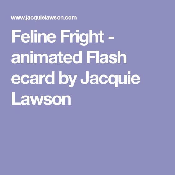 Feline Fright - animated Flash ecard by Jacquie Lawson