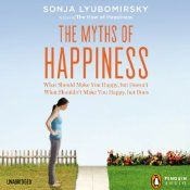 In The Myths of Happiness, Sonja Lyubomirsky isolates the major turning points of adult life, looking to both achievements (marriage, children, professional satisfaction, wealth) and failures (singlehood, divorce, financial ruin, illness) to reveal that our misconceptions about the impact of such events is perhaps the greatest threat to our long-term well-being.